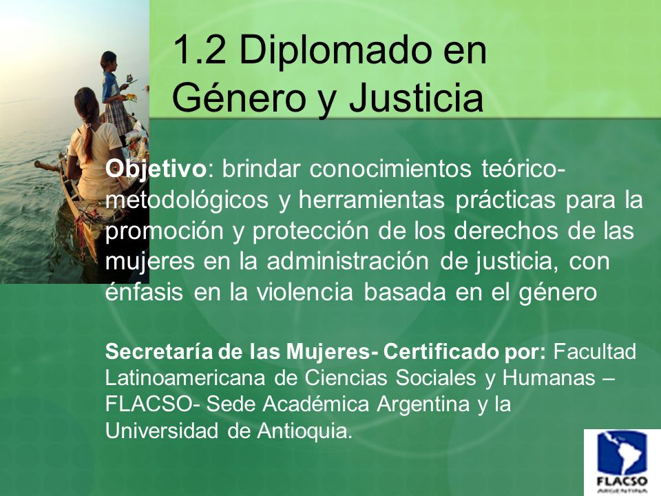 1.2 Diplomado en Género y Justicia