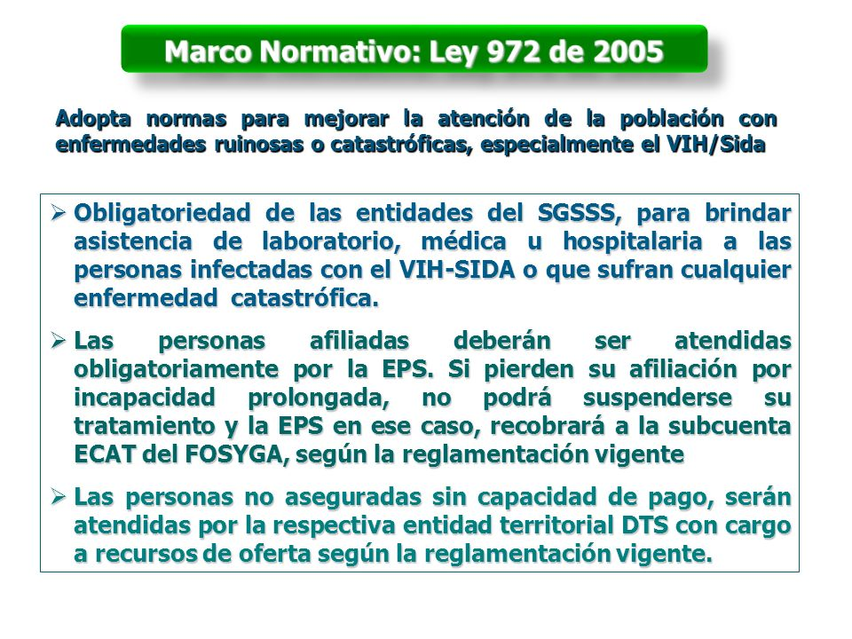 Marco Normativo: Ley 972 de 2005