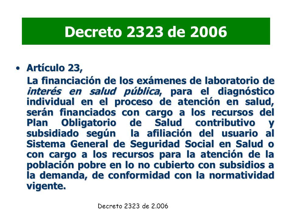 Decreto 2323 de 2006 Artículo 23,
