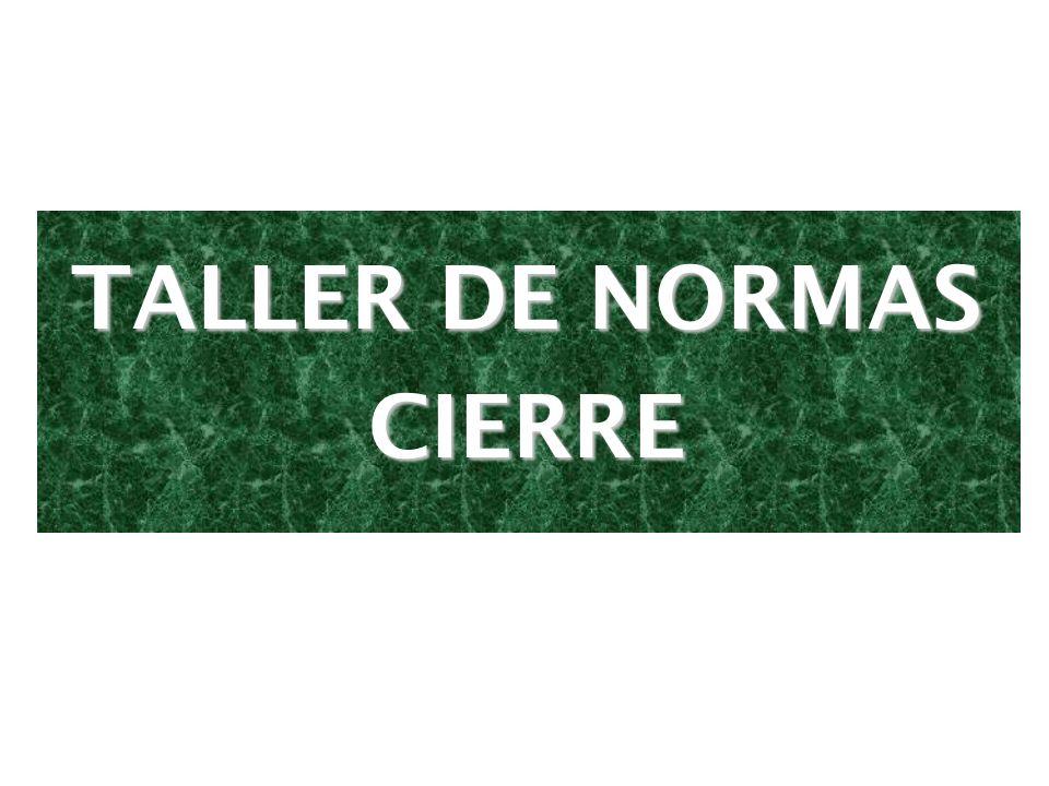 TALLER DE NORMAS CIERRE