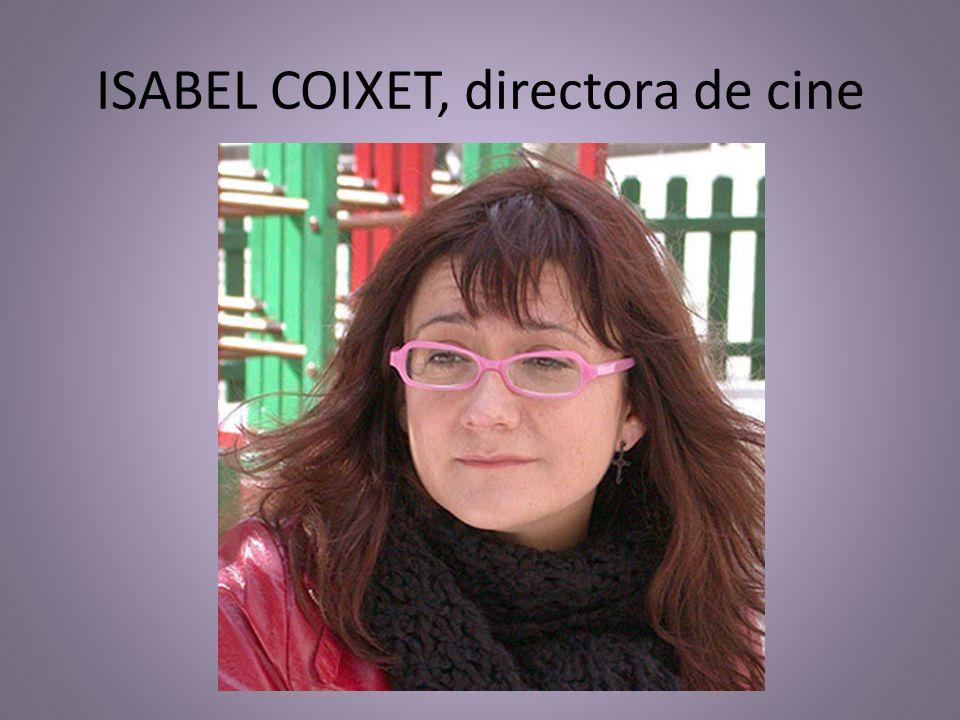 ISABEL COIXET, directora de cine