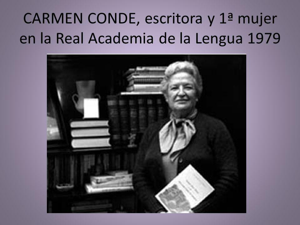 CARMEN CONDE, escritora y 1ª mujer en la Real Academia de la Lengua 1979