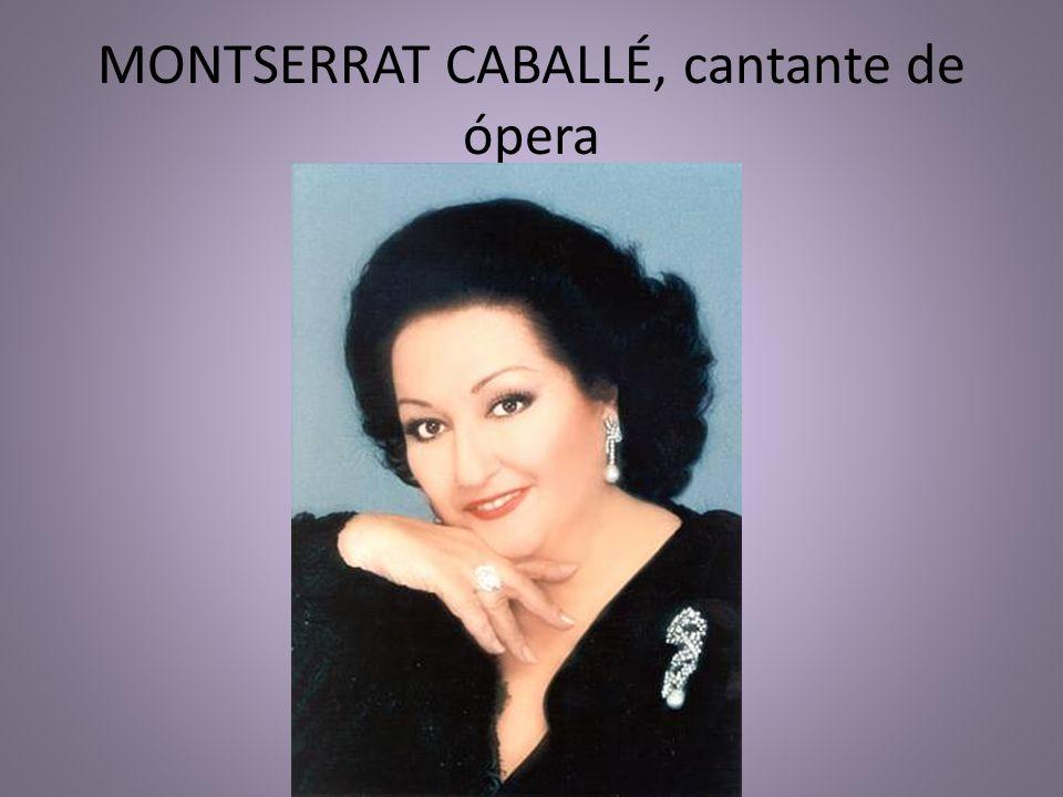 MONTSERRAT CABALLÉ, cantante de ópera