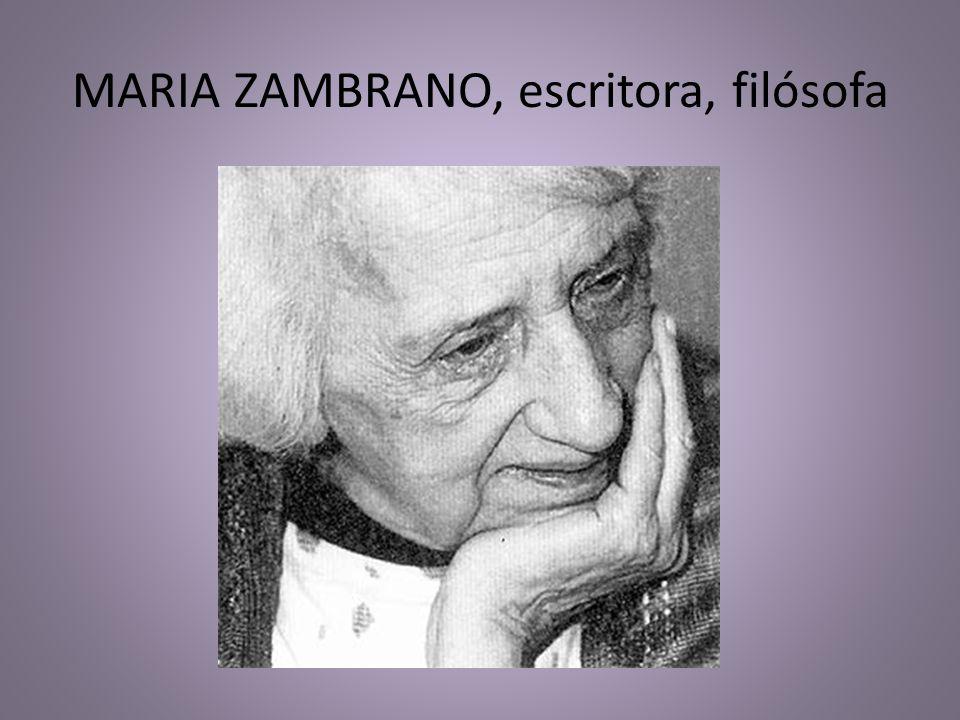 MARIA ZAMBRANO, escritora, filósofa