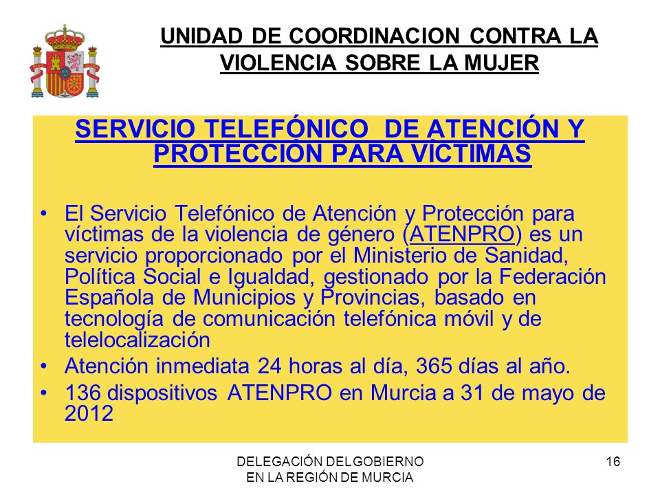 SERVICIO TELEFÓNICO DE ATENCIÓN Y PROTECCIÓN PARA VÍCTIMAS