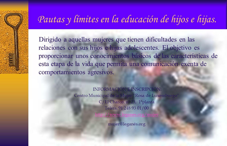 Pautas y límites en la educación de hijos e hijas.