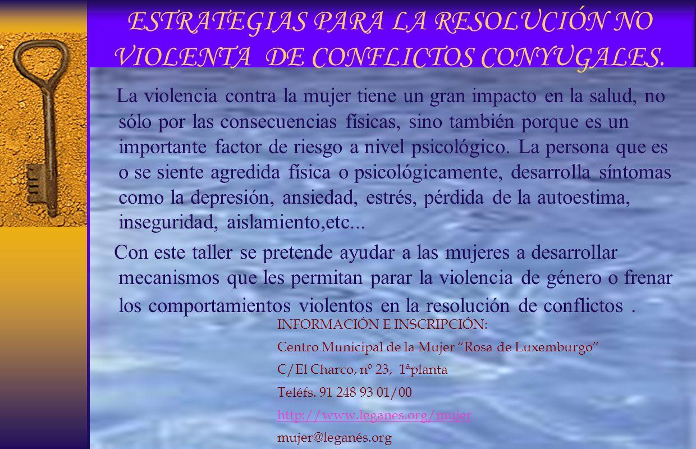 ESTRATEGIAS PARA LA RESOLUCIÓN NO VIOLENTA DE CONFLICTOS CONYUGALES.