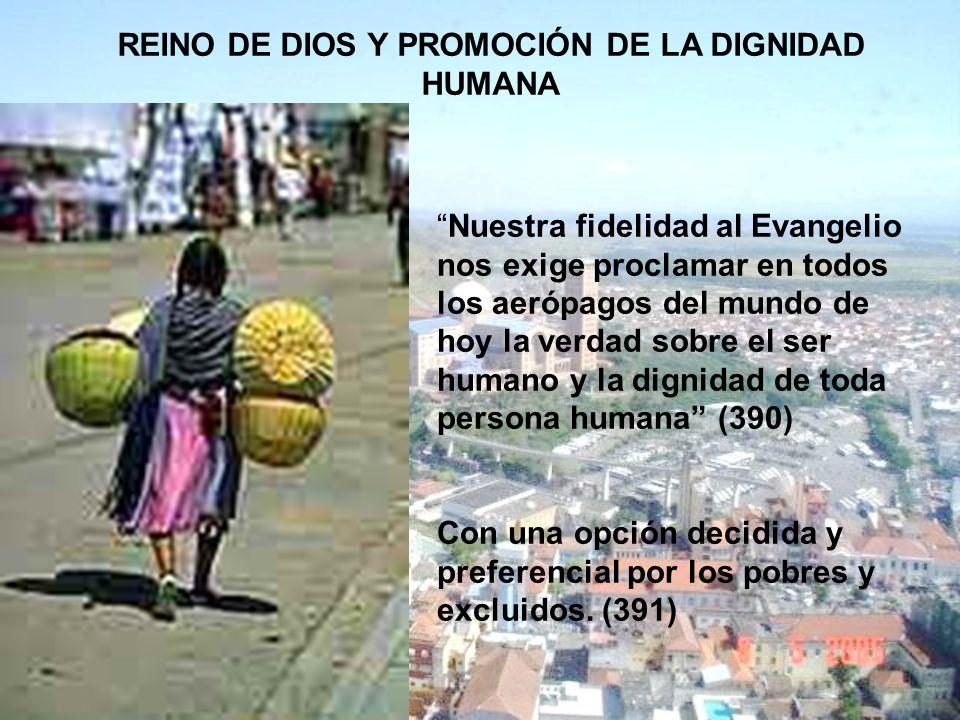 REINO DE DIOS Y PROMOCIÓN DE LA DIGNIDAD HUMANA