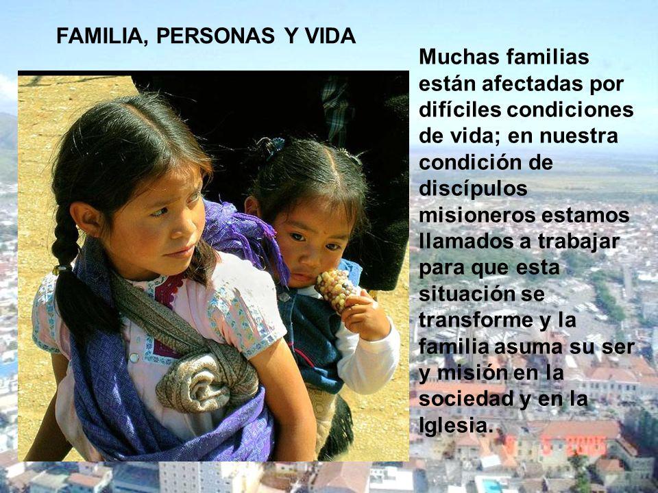 FAMILIA, PERSONAS Y VIDA