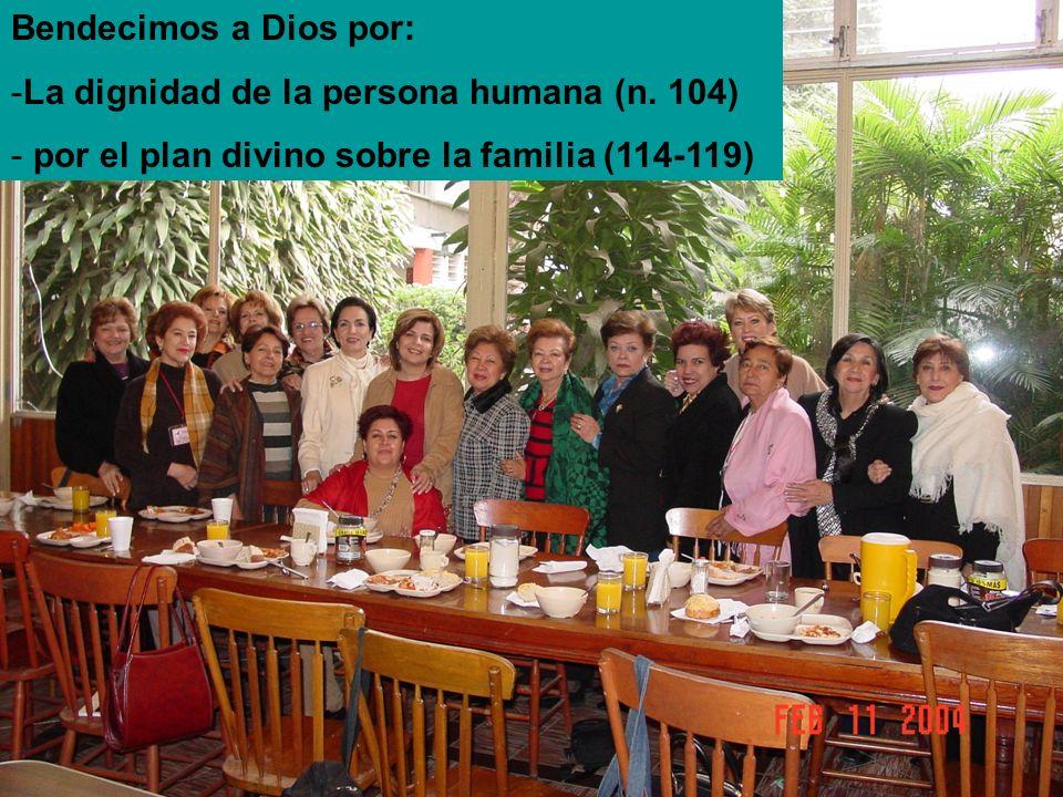 Bendecimos a Dios por: La dignidad de la persona humana (n.