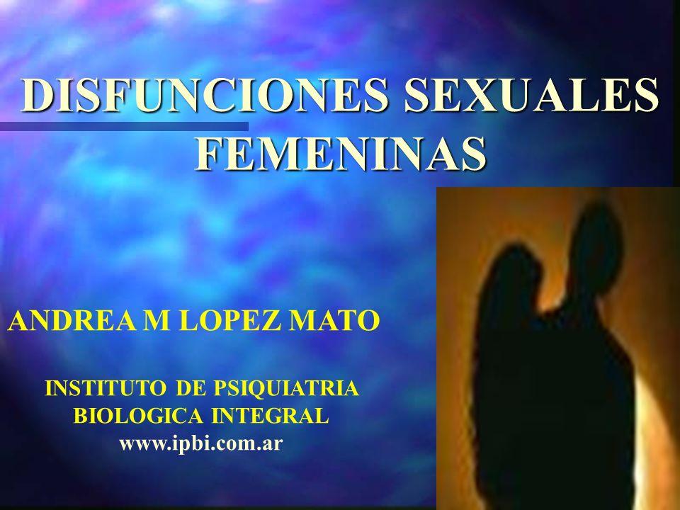 DISFUNCIONES SEXUALES INSTITUTO DE PSIQUIATRIA BIOLOGICA INTEGRAL