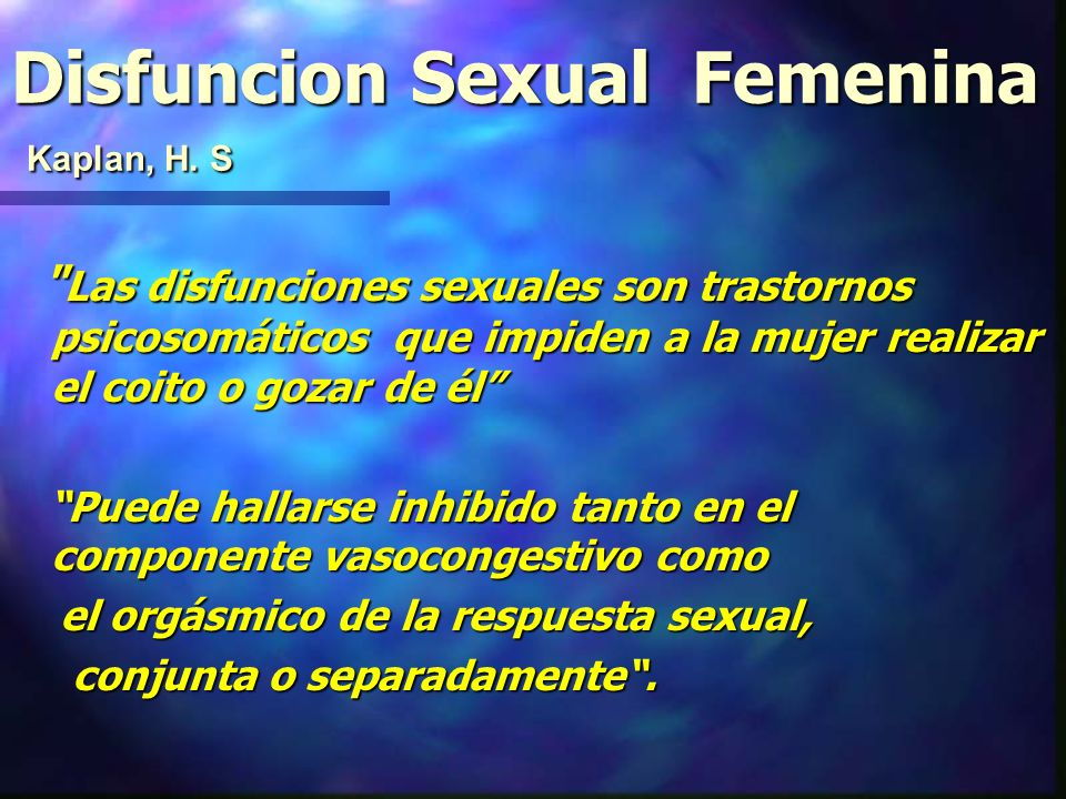 Disfuncion Sexual Femenina Kaplan, H. S