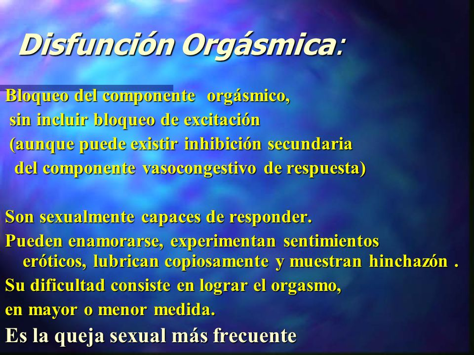 Disfunción Orgásmica:
