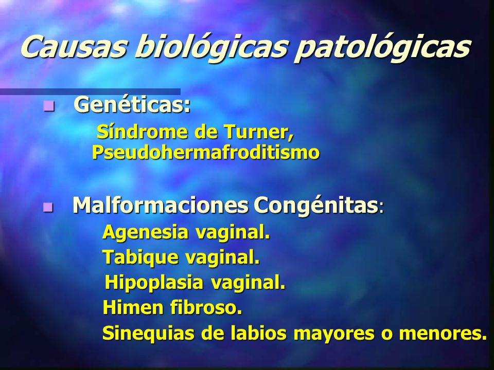 Causas biológicas patológicas