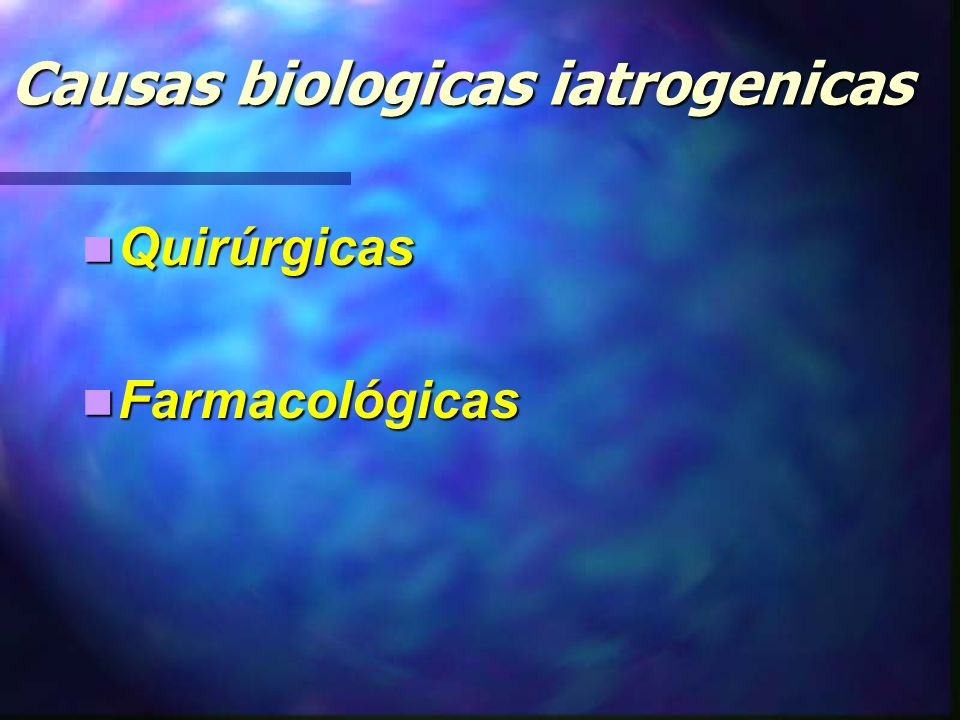 Causas biologicas iatrogenicas