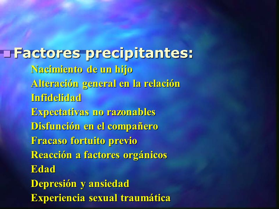 Factores precipitantes: