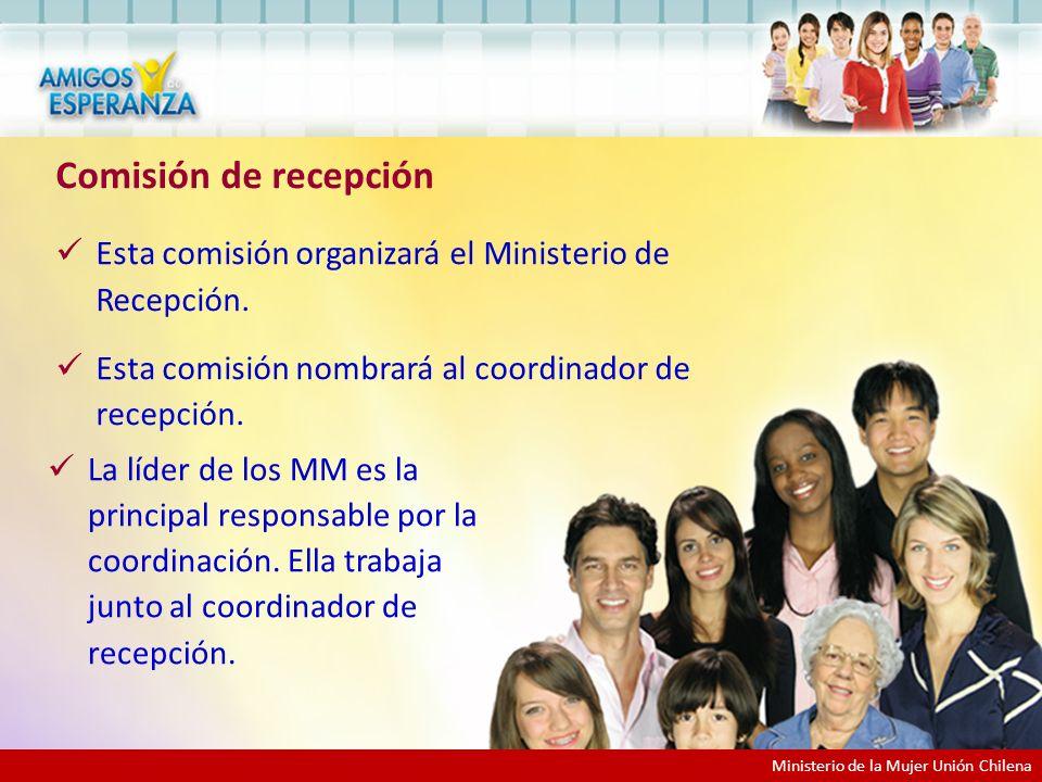 Comisión de recepción Esta comisión organizará el Ministerio de Recepción. Esta comisión nombrará al coordinador de recepción.