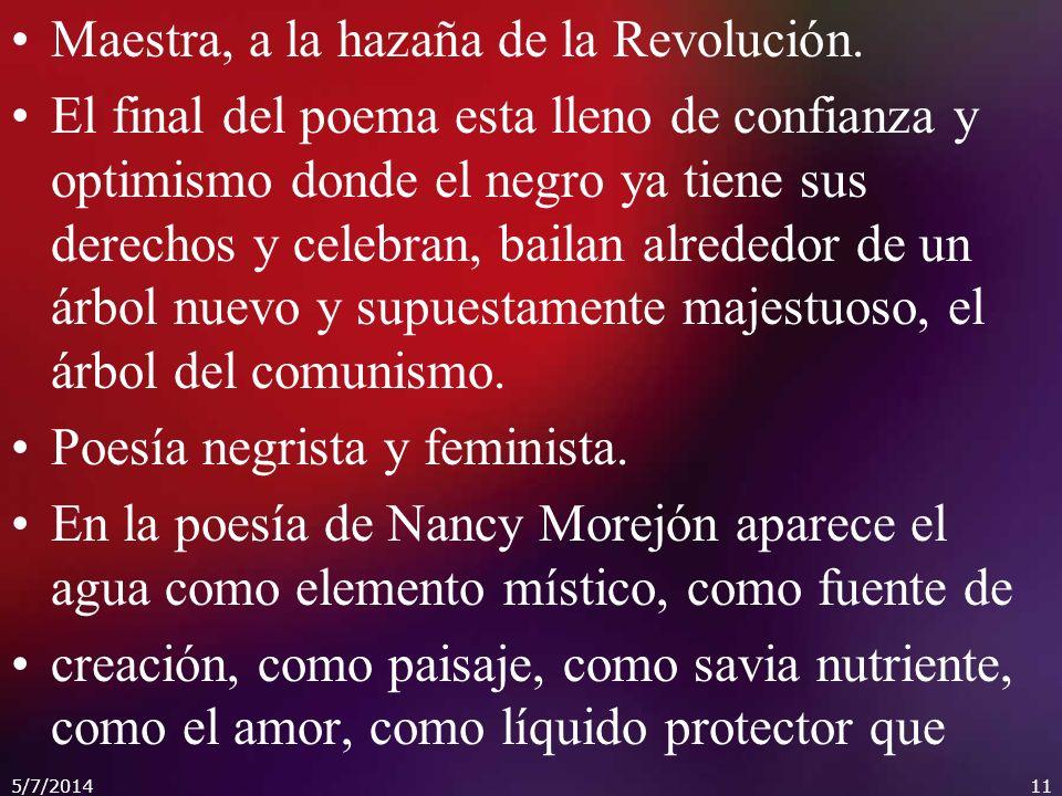 Maestra, a la hazaña de la Revolución.