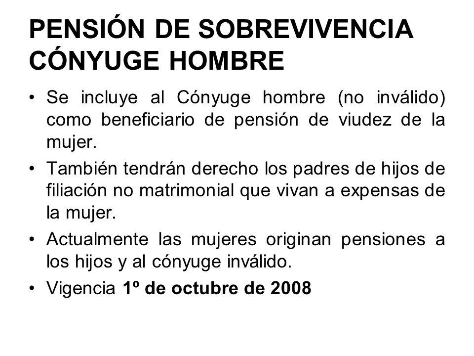 PENSIÓN DE SOBREVIVENCIA CÓNYUGE HOMBRE
