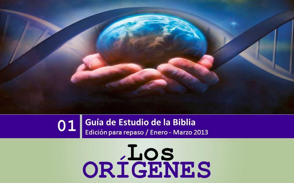 ORÍGENES Los 01 Guía de Estudio de la Biblia