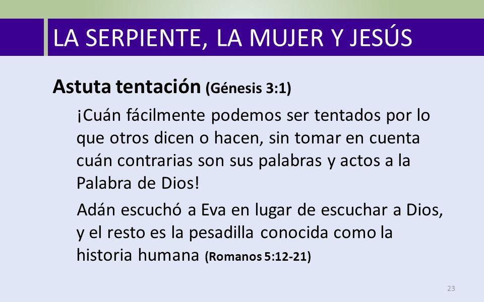 LA SERPIENTE, LA MUJER Y JESÚS