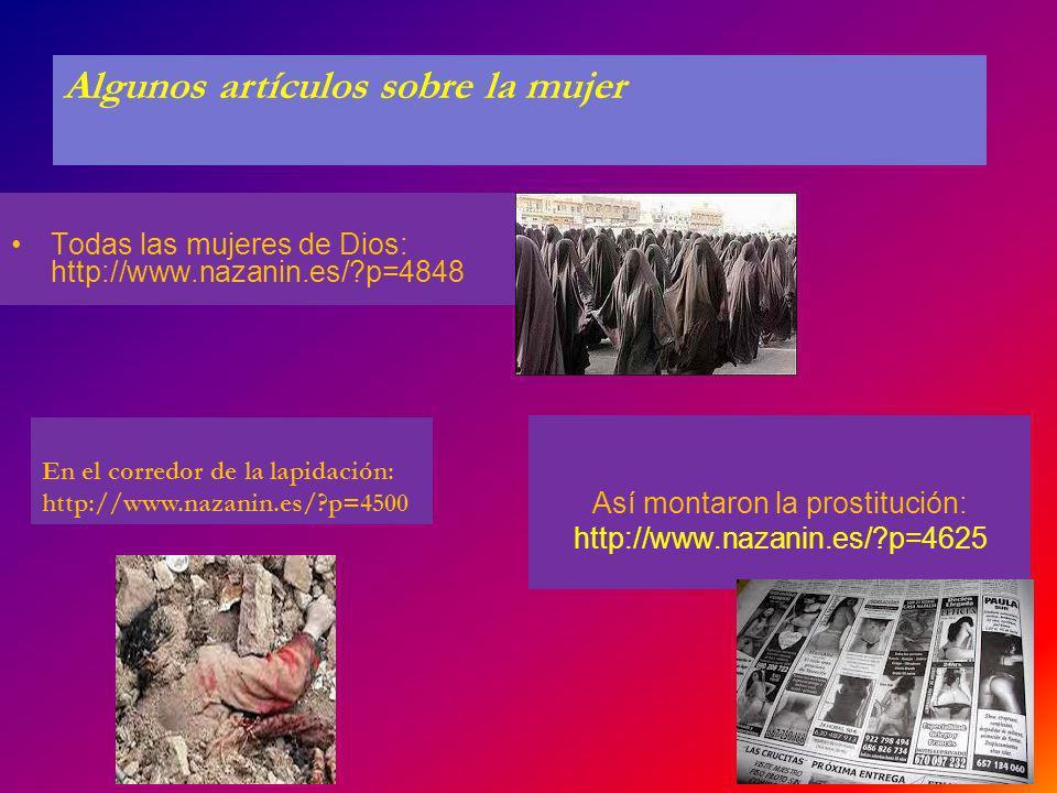 Así montaron la prostitución: http://www.nazanin.es/ p=4625