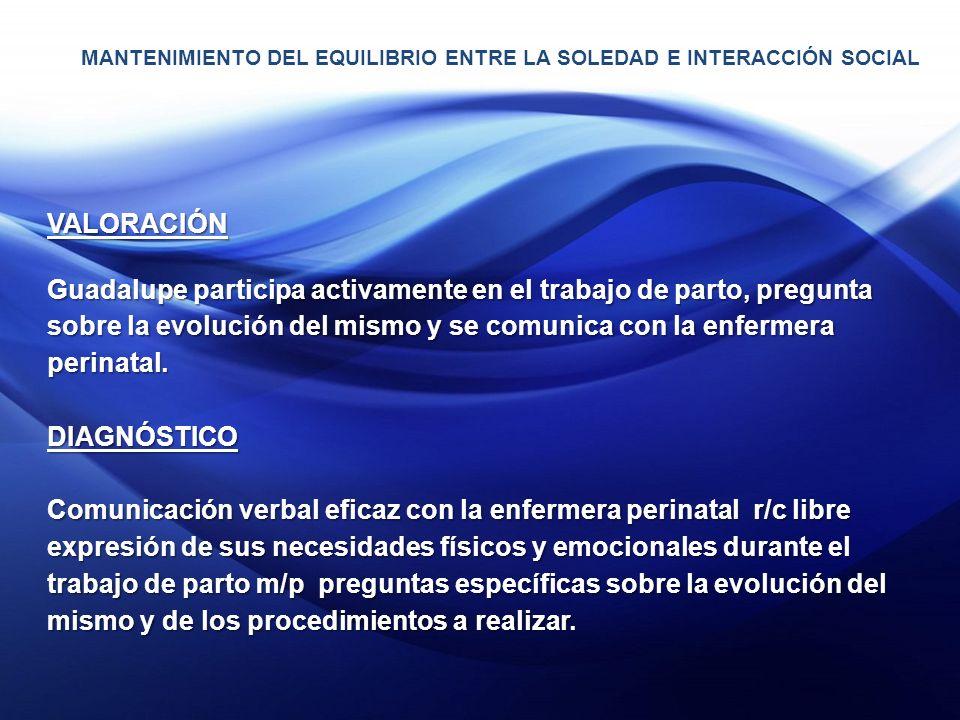 MANTENIMIENTO DEL EQUILIBRIO ENTRE LA SOLEDAD E INTERACCIÓN SOCIAL