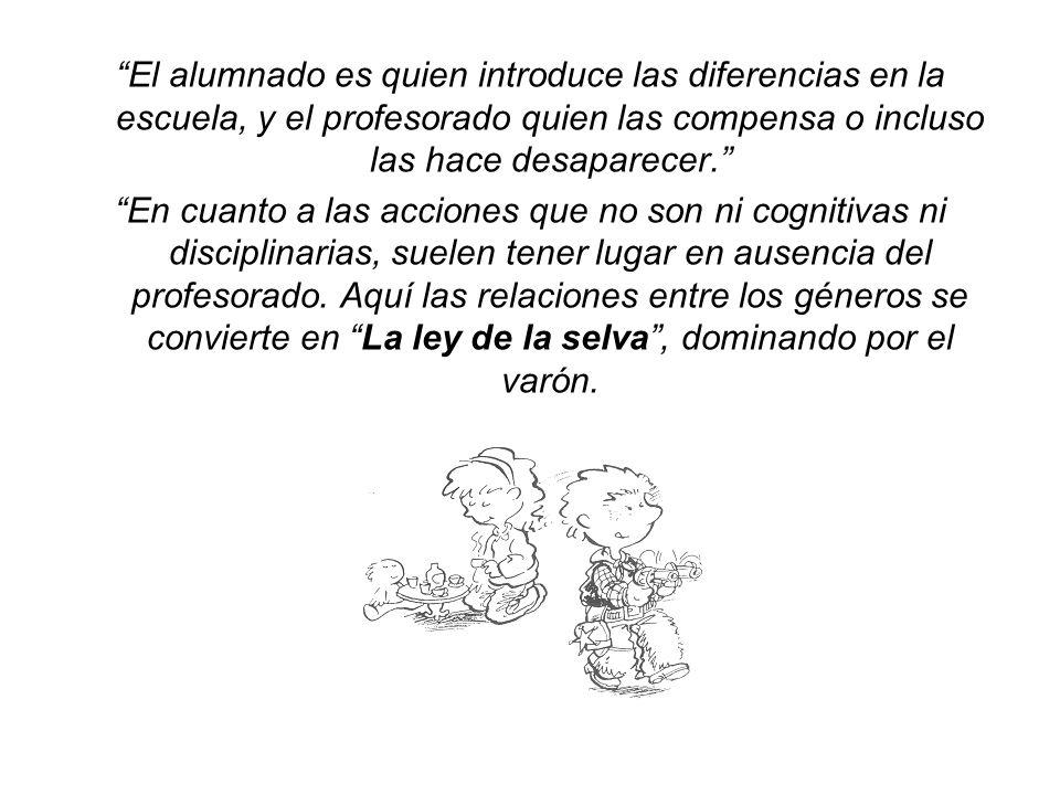 El alumnado es quien introduce las diferencias en la escuela, y el profesorado quien las compensa o incluso las hace desaparecer.