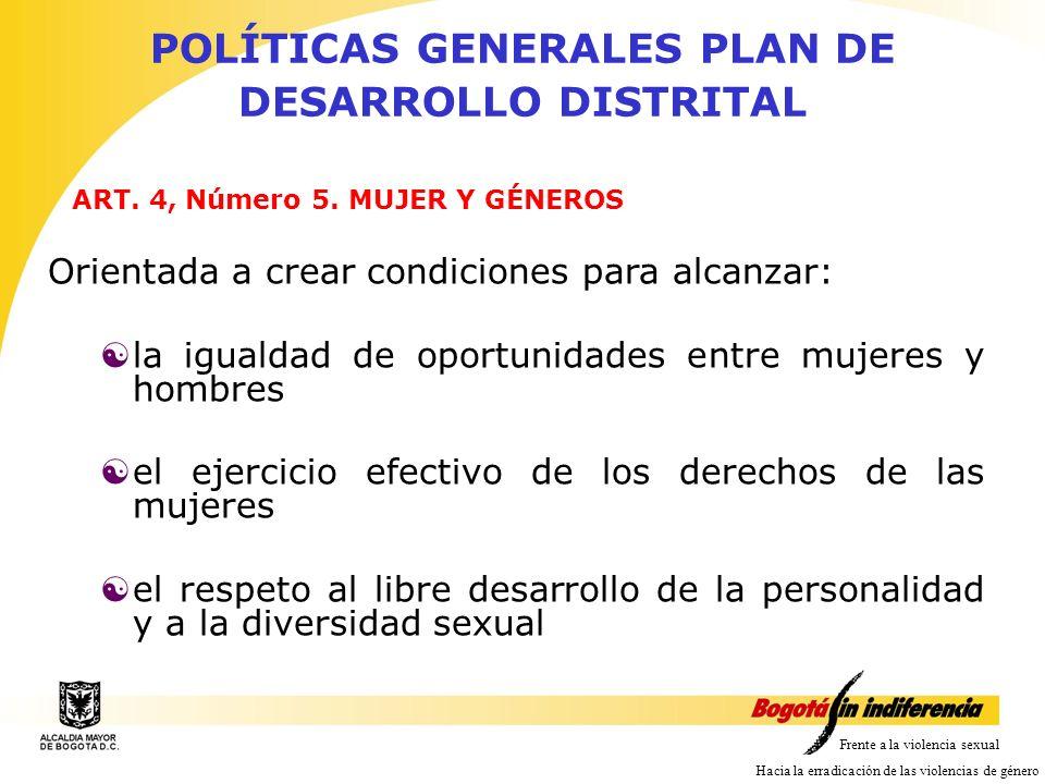 POLÍTICAS GENERALES PLAN DE DESARROLLO DISTRITAL