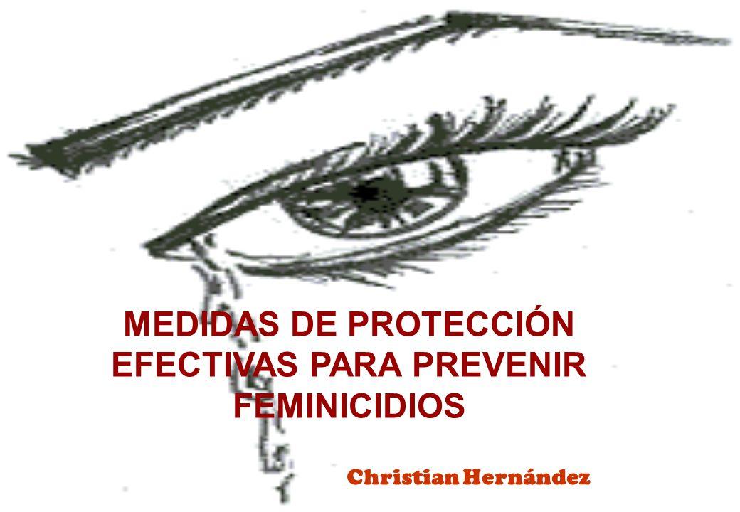 MEDIDAS DE PROTECCIÓN EFECTIVAS PARA PREVENIR FEMINICIDIOS