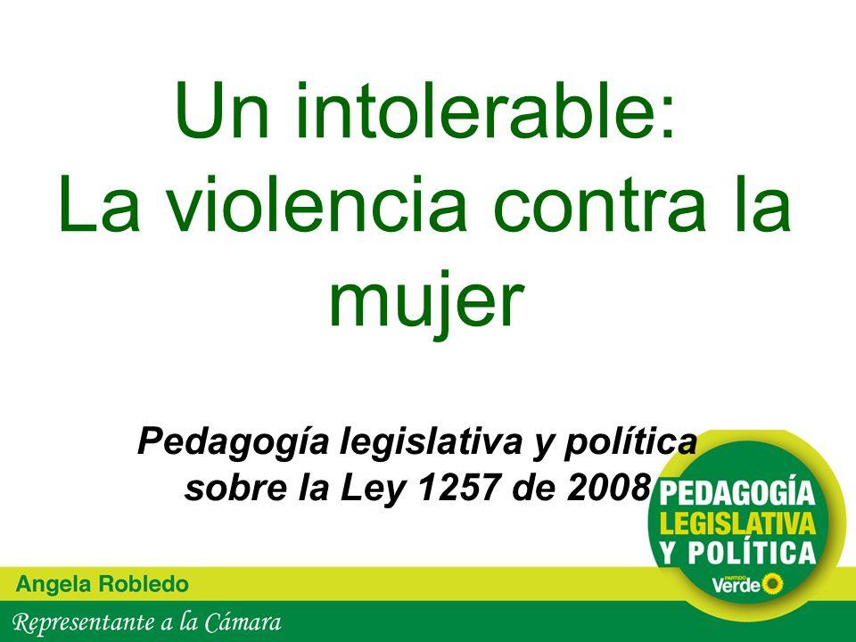Un intolerable: La violencia contra la mujer