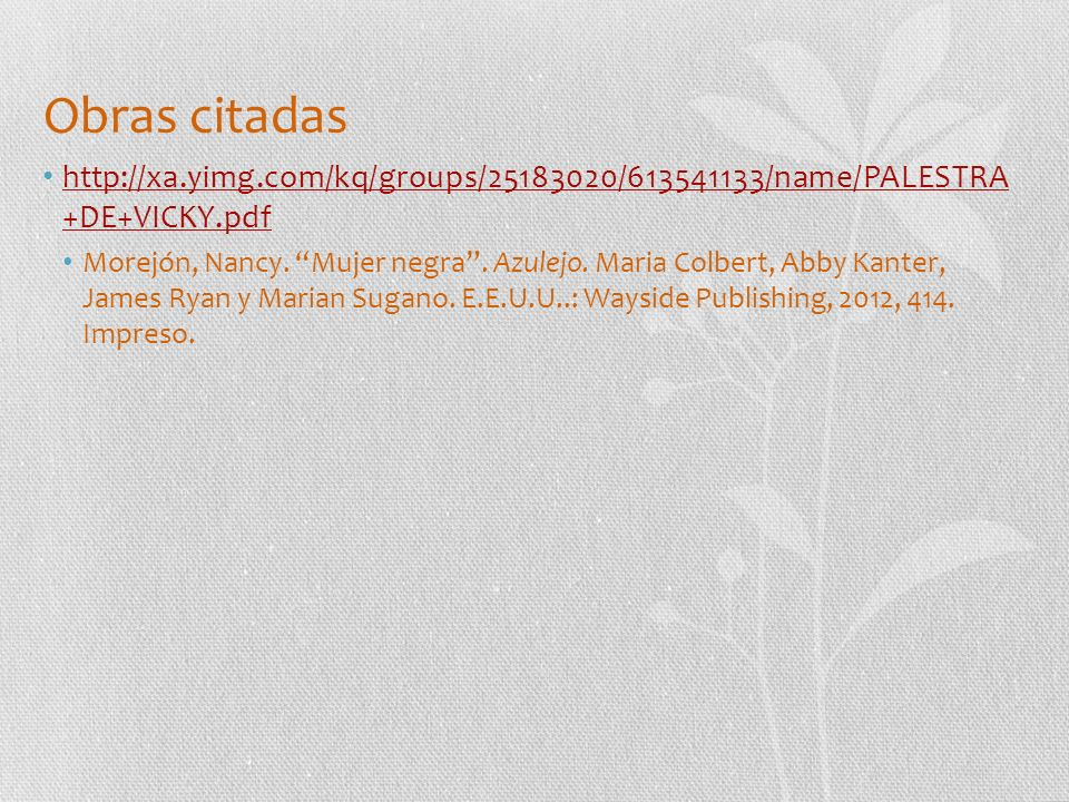 Obras citadas http://xa.yimg.com/kq/groups/25183020/613541133/name/PALESTRA +DE+VICKY.pdf.