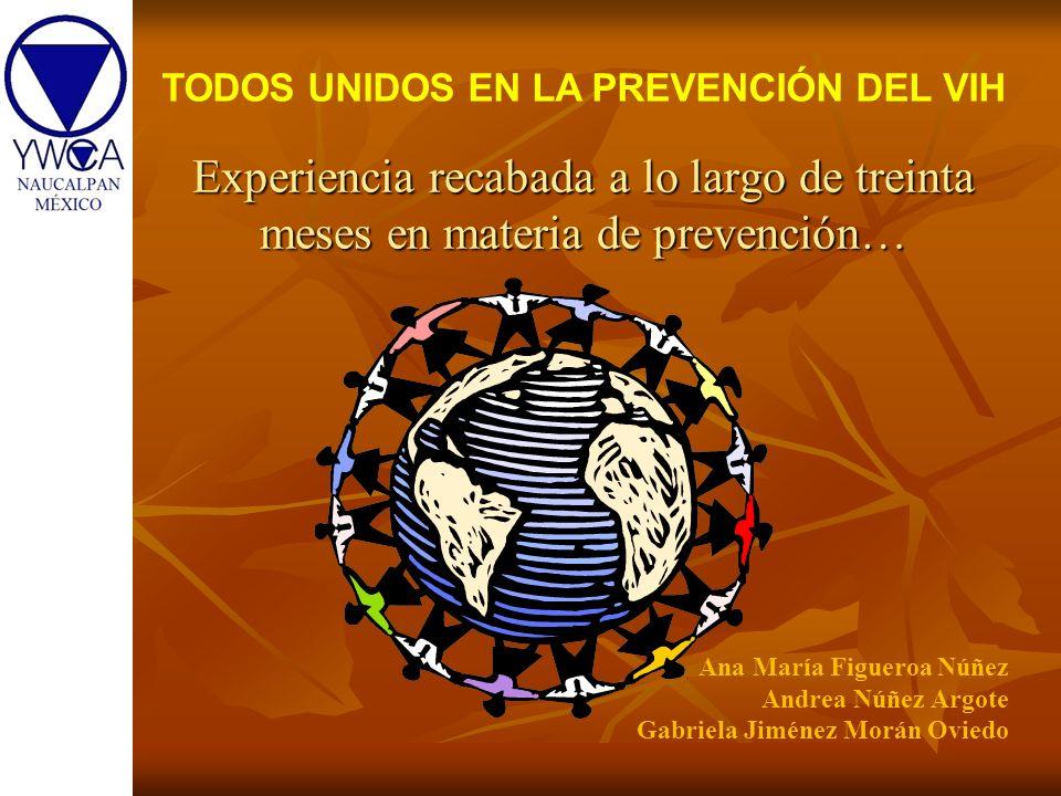 TODOS UNIDOS EN LA PREVENCIÓN DEL VIH