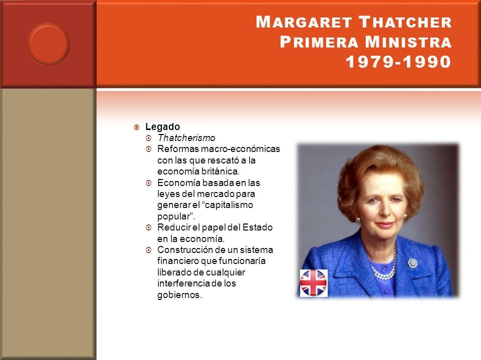 Margaret Thatcher Primera Ministra 1979-1990