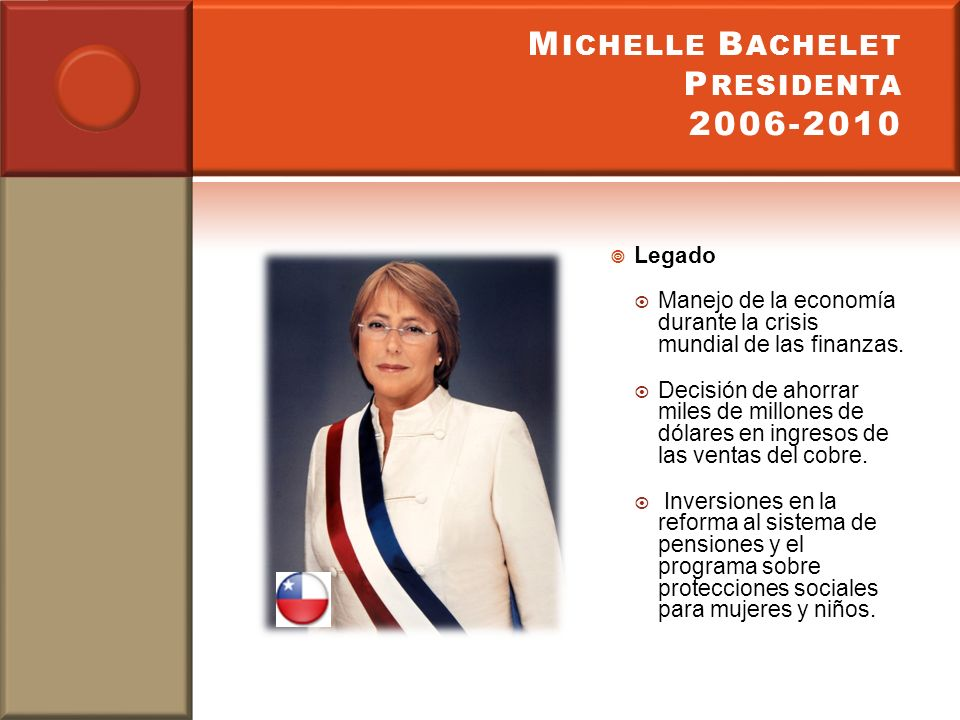 Michelle Bachelet Presidenta 2006-2010