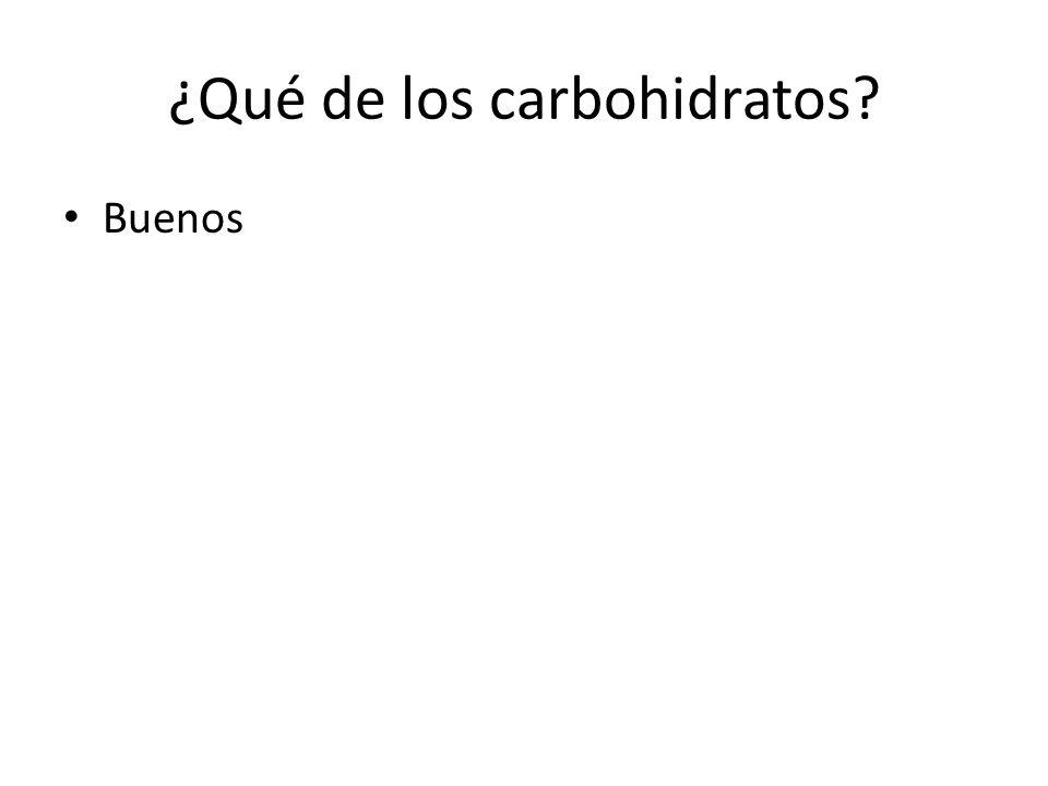 ¿Qué de los carbohidratos