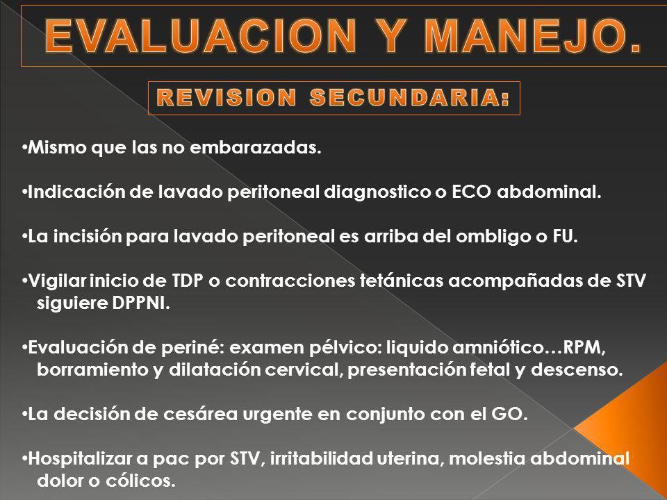 EVALUACION Y MANEJO. REVISION SECUNDARIA: