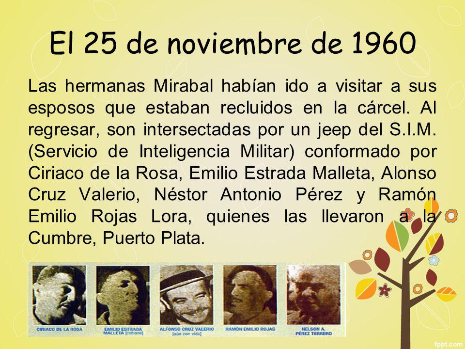 El 25 de noviembre de 1960