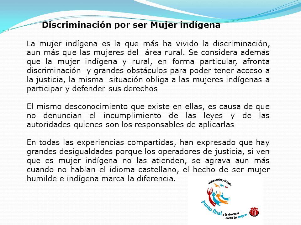 Discriminación por ser Mujer indígena