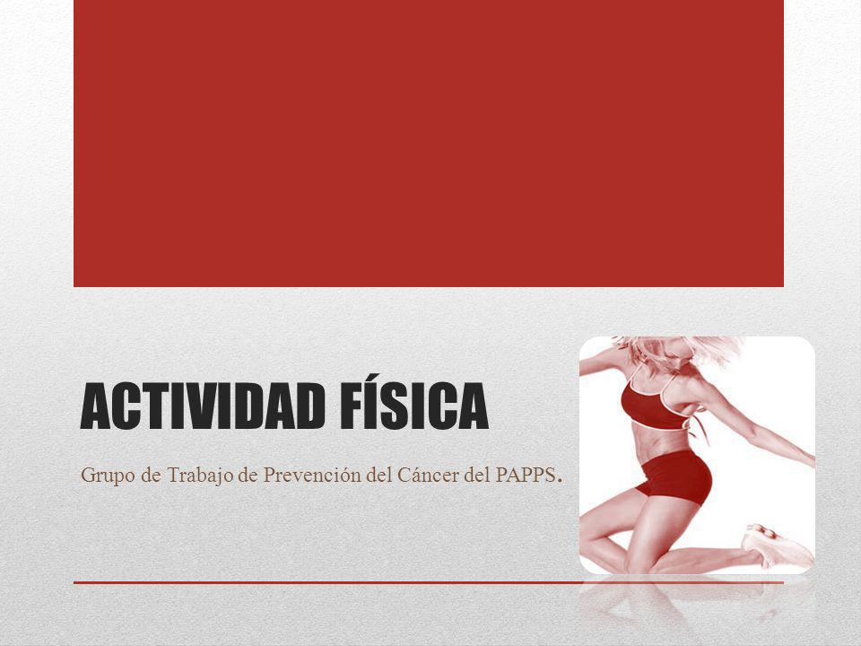 Grupo de Trabajo de Prevención del Cáncer del PAPPS.