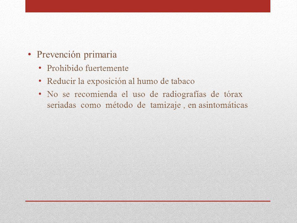 Prevención primaria Prohibido fuertemente