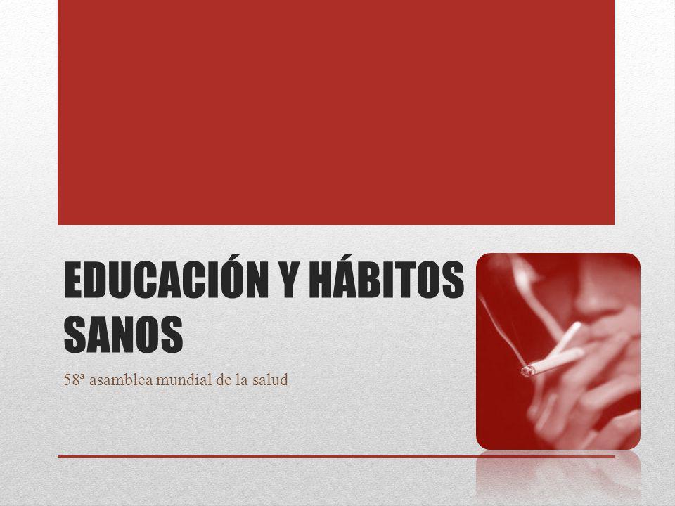 Educación y hábitos sanos
