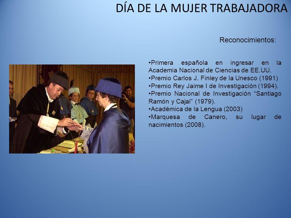 Reconocimientos: Primera española en ingresar en la Academia Nacional de Ciencias de EE.UU. Premio Carlos J. Finley de la Unesco (1991)