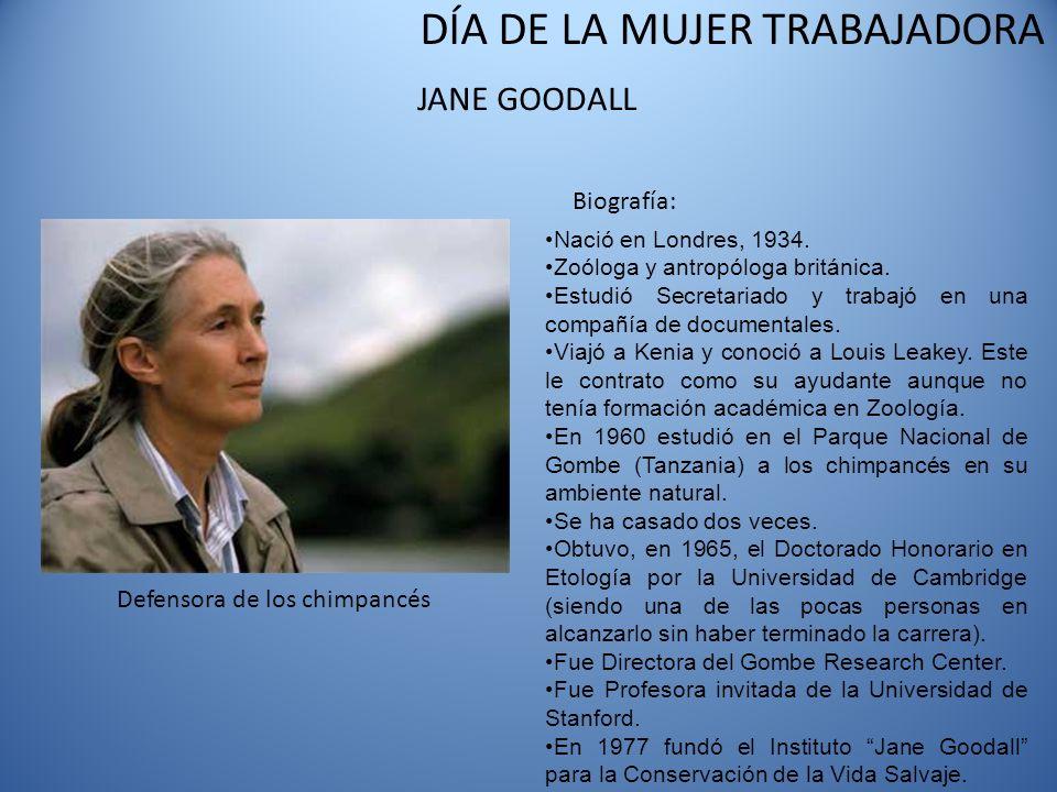 JANE GOODALL Biografía: Defensora de los chimpancés