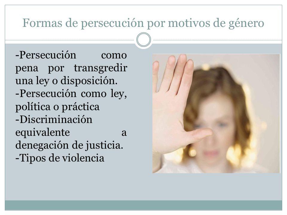 Formas de persecución por motivos de género