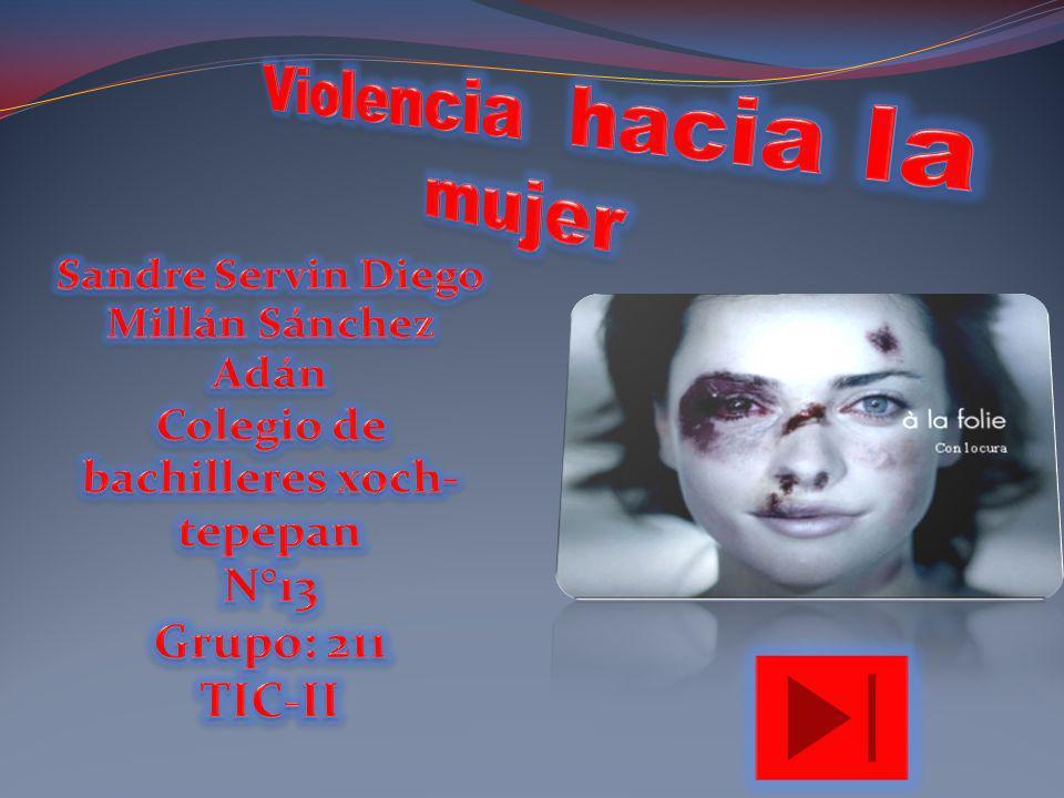 Violencia hacia la mujer Colegio de bachilleres xoch-tepepan
