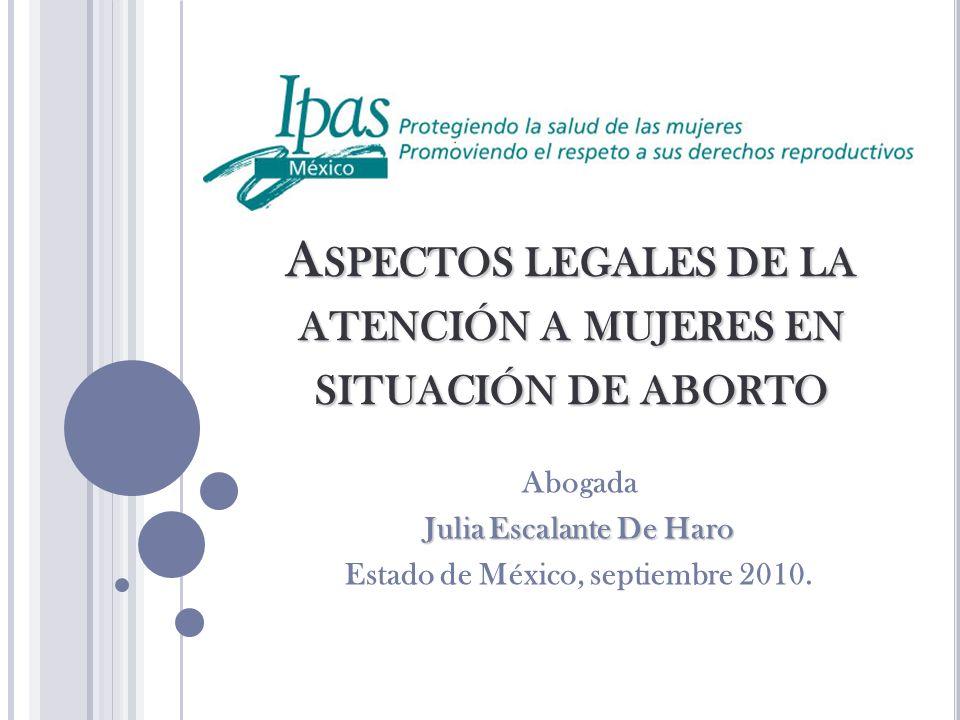 Aspectos legales de la atención a mujeres en situación de aborto
