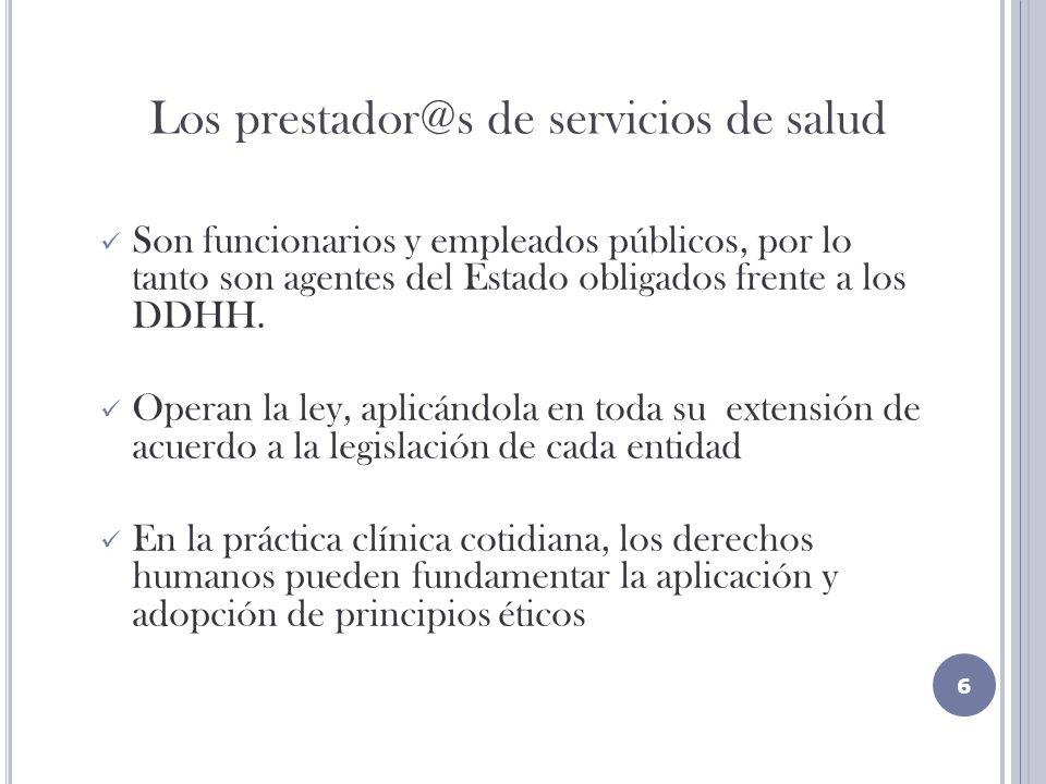 Los prestador@s de servicios de salud