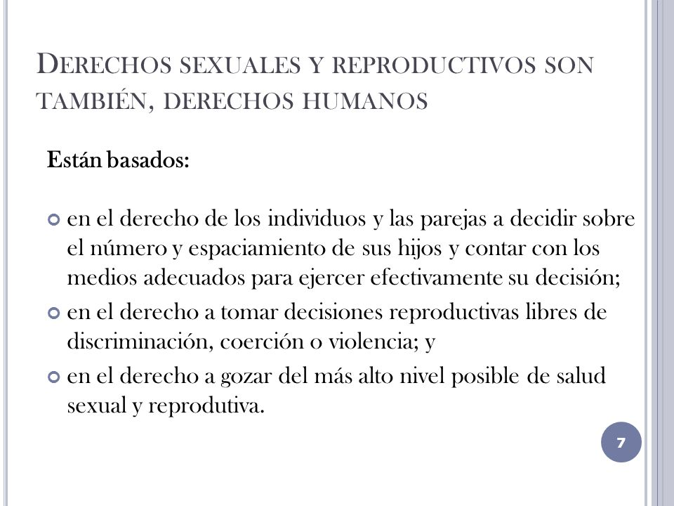 Derechos sexuales y reproductivos son también, derechos humanos