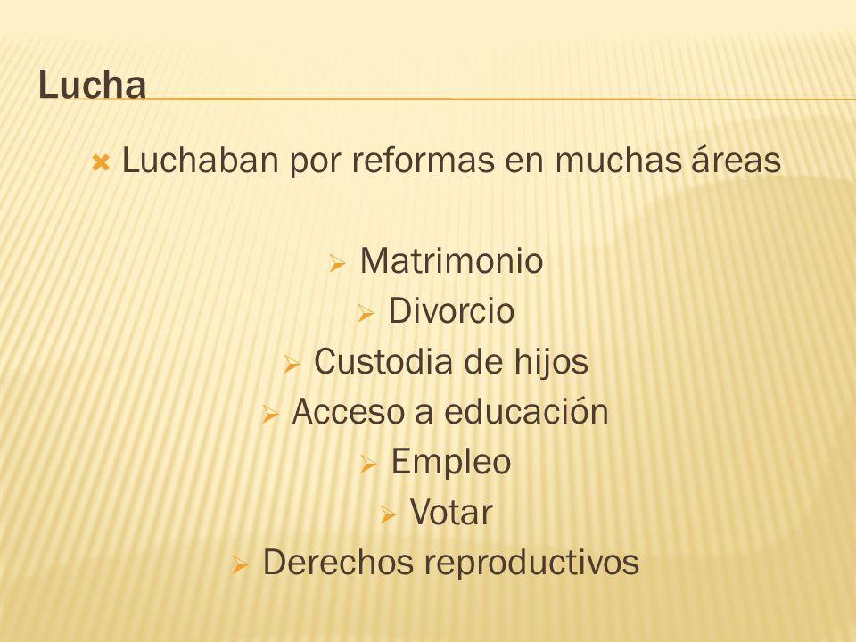 Lucha Luchaban por reformas en muchas áreas Matrimonio Divorcio